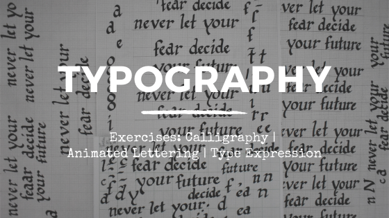 TYPOGRAPHY: EXERCISES